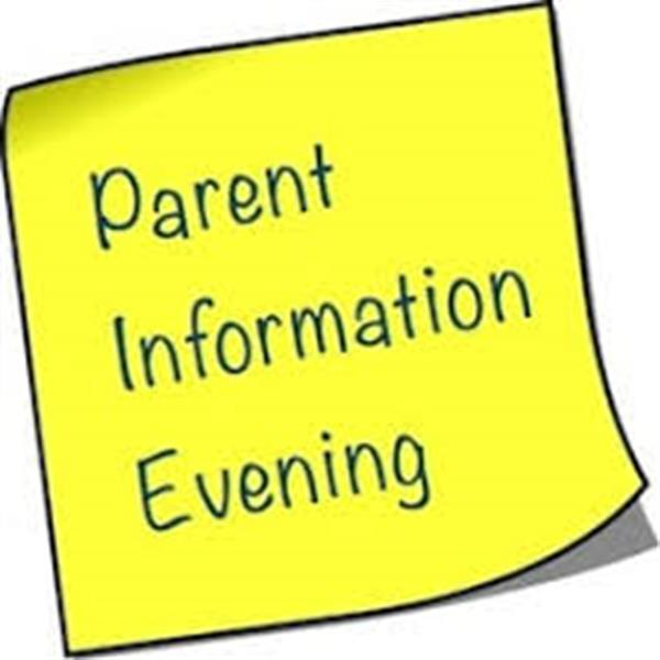 Parent Information Evenings